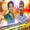 HAWA HAWA SONG PIANO [ HD TEENMAR ] MIX BY DJ RAJU NAWABPET &DJ SRISAILAM OLD CITY