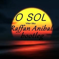 O Sol (Raffan Anibal Boot) FREE DOWNLOAD