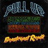 Pull Up (Beastcoast Remix) feat. Joey Bada$$, The Underachievers, Meechy Darko & Zombie Juice