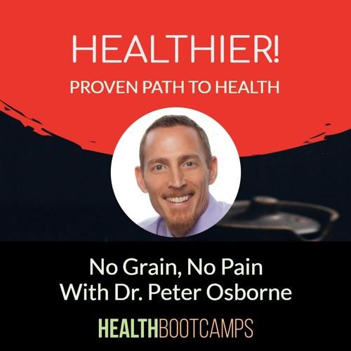No Grain No Pain by Dr. Peter Osborne