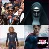 Reactions to 'The Nun', 'Blakkkansman', the Death of Superman & the 'Captain Marvel' Trailer