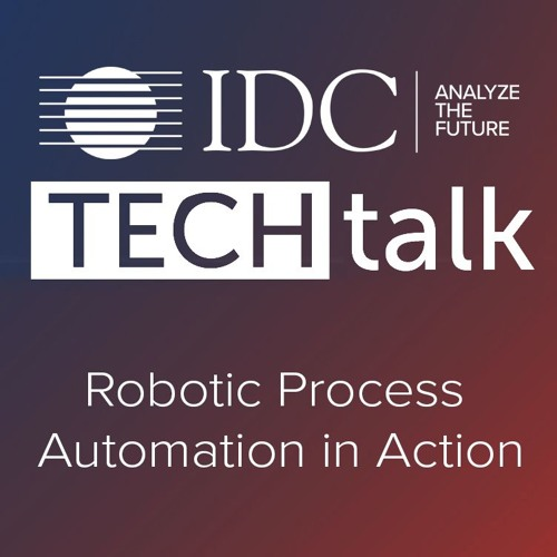 Episode #26 - Robotic Process Automation in Action
