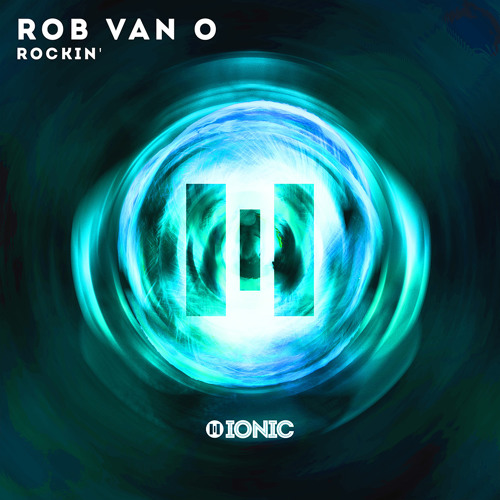 ROB VAN O - Rockin (Preview) [OUT NOW]