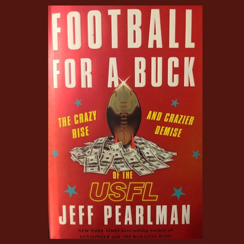 Josh Gordon fallout, Jeff Pearlman on his juicy USFL book