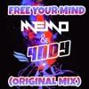 Memo X 4NDY - Free Your Mind (Original Mix) FREE