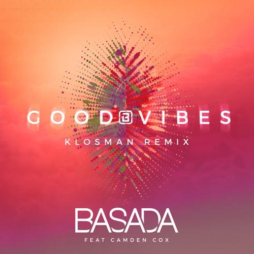 Good Vibes (Klosman Remix)