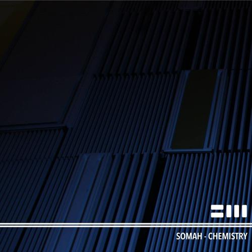 Somah - Chemistry EP