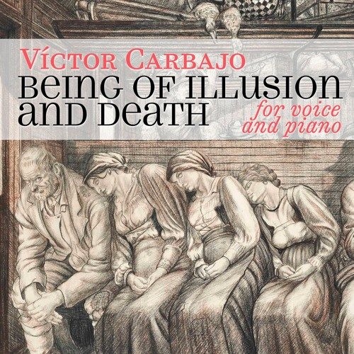 Being of Illusion and Death (for voice and piano)