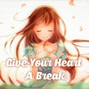 「Nightcore」→ Give Your Heart a Break (spanish version) Lyrics