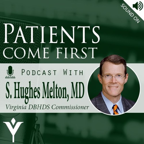 VHHA Patients Come First Podcast - Dr. S Hughes Melton