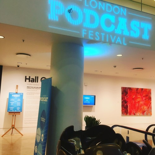 GBA Extra - Passion Projects @ The London Podcast Festival