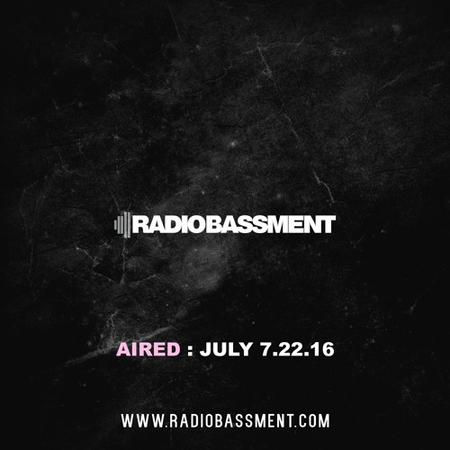 THE BASSMENT w/ DJ CAL 7.22.16