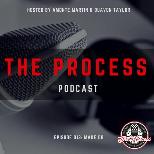 Episode 013: Make Do (feat. Brandon Allen)