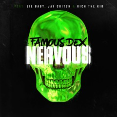 Nervous ft. Lil Baby, Jay Critch, and Rich The Kid