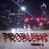 Troy - Z Problems (Prod. Jed R!va)