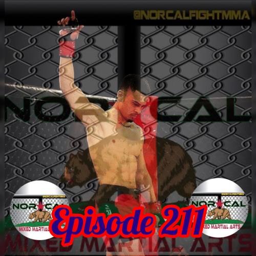 Episode 211: @norcalfightmma Podcast Featuring Junior Gutierrez