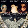 Lyrics Ft TwoTone X Dredi: Drug Dealer (prod by Beatz Era)