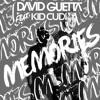 David Guetta Feat. Kid Cudi - Memories (Wave Cooper Remix)1K Followers FREE DOWNLOAD! Click 'Buy'