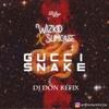 Wizkid x Slimcase - Gucci Snake (Dj Don Refix)