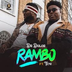 Dr Dolor - Rambo Ft. Teni