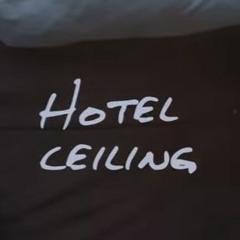 Hotel Ceiling (+UST) // Kye Arpasing