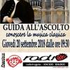 Roby Lippolis  e Dj Tiz radio fragola Introduzione Alla Musica Classica