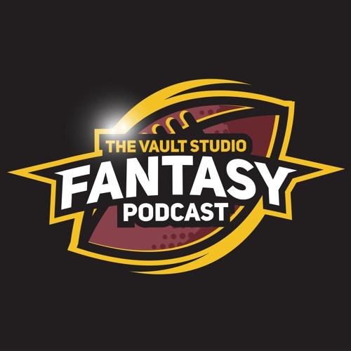 The Vault Studio Fantasy Podcast - Week 2, Fantasy Share Market, Kicker Drill, Mailbag And More