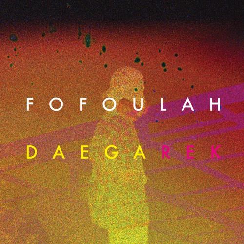 Fofoulah - Seye