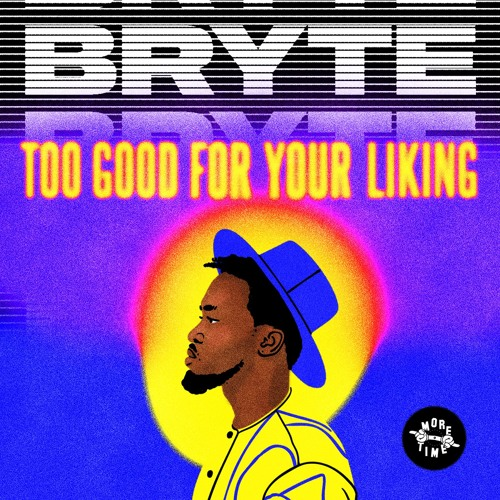 Bryte - Do Your Do (prod. Neana On The Trak)