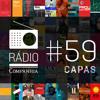 Rádio Companhia #59 - Capas