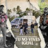 TITO EL BAMBINO FT MIKY WOODZ - TU NO VIVES IGUAL