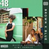 Brown X Blue Radio 48 - Joined By Olivia Nelson & Simi Agbaje (The Blue's Project) - Reprezent FM