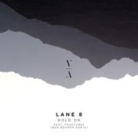 Lane 8 - Hold On feat. Fractures (Ben Böhmer Remix)
