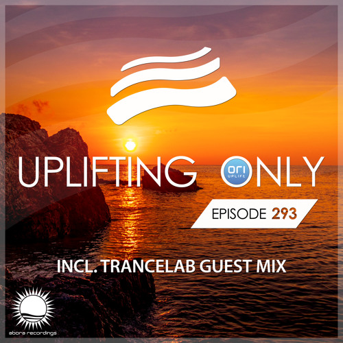 Uplifting Only 293 (Sept 20, 2018) (incl. Trancelab Guestmix)