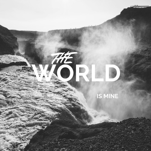 Beatmount X GARRY B - The World Is Mine