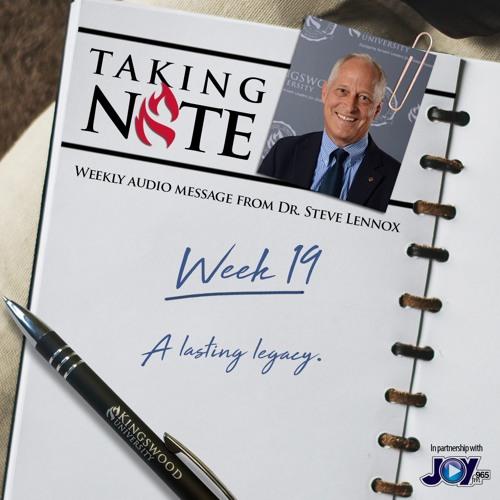 Taking Note - Week 19