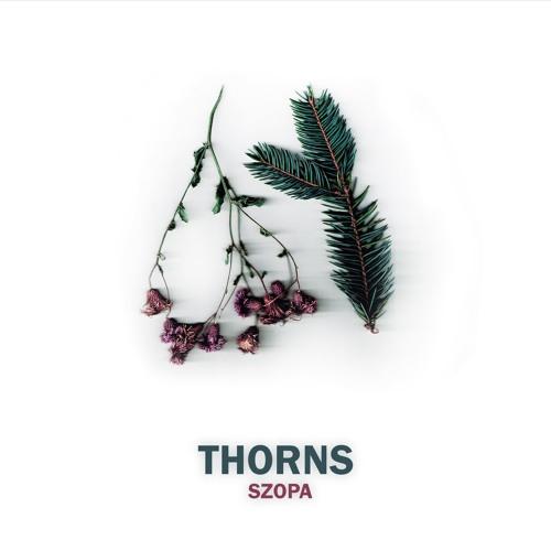 Szopa - Thorns