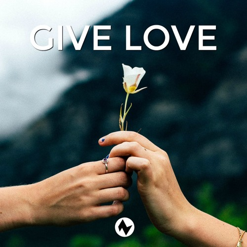 Nettson - Give Love (Official)