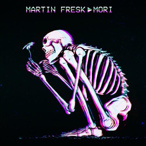 Martin Fresk - Mori [FREE DL]