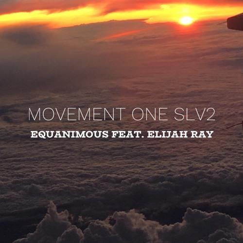 Movement One Slv2 (feat. Elijah Ray)