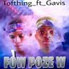 Fòw poze w(Gavis ft Tofthing)