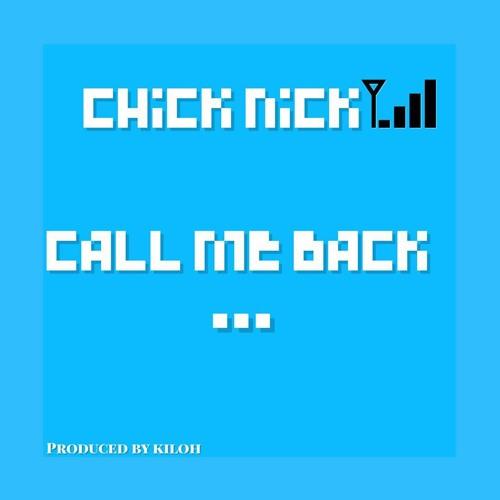 Call Me Back_Prod By D Grey $ A Kill