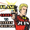 FLASH - Queen vs. Robert Sulomar (Flash Gordon Theme Remaster & Remix 2018)