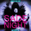 Sade Night 5 (Four Year Love)