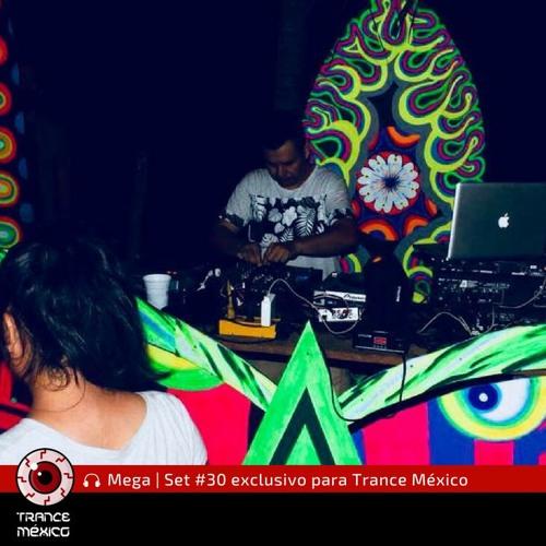 Mega / Set #30 exclusivo para Trance México