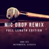 BTS - MIC DROP (Steve Aoki Remix) [Full Length Edition] (Instrumental by aleossya)