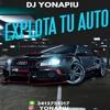 EXPLOTA TU AUTO REGGAETON 2018 -  DJ YONAPIU