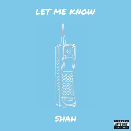 Let Me Know [Prod. NSOUL]