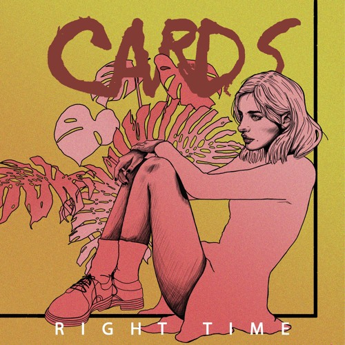 CARDS - Right Time