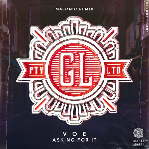 V O E - Asking For It (M4SONIC Remix)